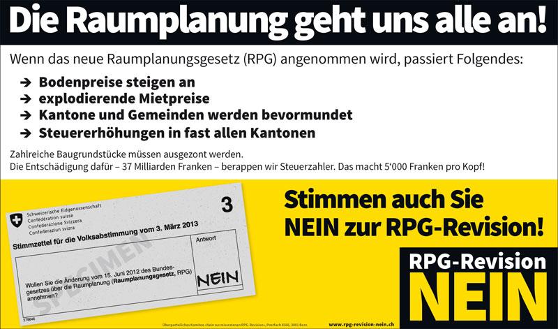 Unbezahlbare Mieten, höhere Steuern und Abgaben und ein Raumplanungsdiktat aus Bern? - Am 3. März: NEIN zur Revision des Raumplanungsgesetzes!