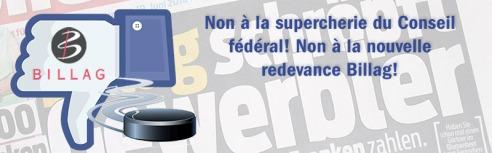 Non à la supercherie du Conseil fédéral! Non à la nouvelle redevance Billag!