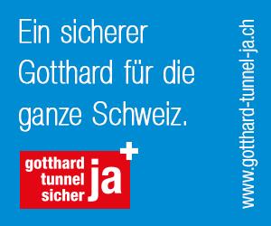 Ein sicherer Gotthard für die ganze Schweiz. Am 28.02.2016: JA zur 2. Röhre für die Sanierung des Gotthard-Strassentunnels.